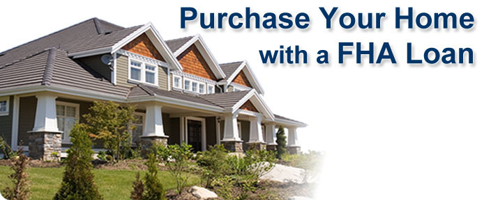 Photograph of a Home with the Words Purchase Your Home with a FHA Loan